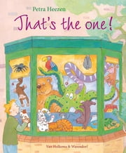 Thats the one! ebook by Petra Heezen