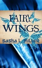 Fairy Wings ebook by