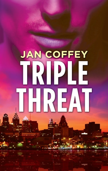 Triple Threat ebook by Jan Coffey