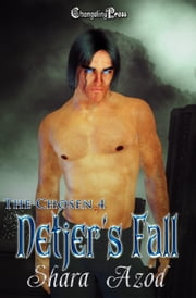 Netjer's Fall (The Chosen) ebook by Shara Azod