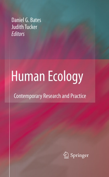 Human Ecology - Contemporary Research and Practice ebook by