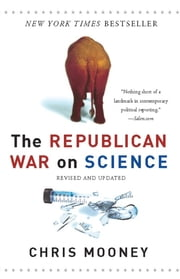 The Republican War on Science ebook by Chris Mooney