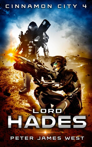 Lord Hades - Tales of Cinnamon City, #4 ebook by Peter James West