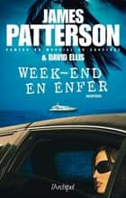 Week-end en enfer ebook by James Patterson, Sebastian Danchin