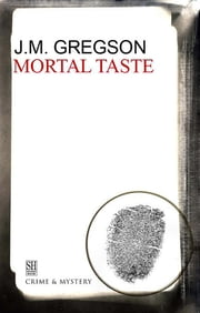 Mortal Taste ebook by J. M. Gregson