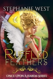 Ruffled Feathers ebook by Stephanie West