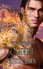 Seth ebook by Crystal Dawn