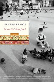 Inheritance - A Novel ebook by Natalie Danford