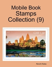 Mobile Book: Stamps Collection (9) ebook by Renzhi Notes