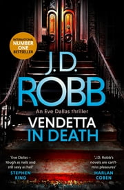 Vendetta in Death ebook by J. D. Robb