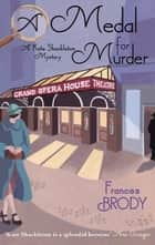 A Medal For Murder - Number 2 in series ebook by Frances Brody