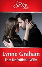 The Unfaithful Wife ebook by