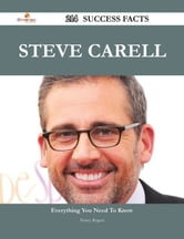 Steve Carell 214 Success Facts - Everything you need to know about Steve Carell ebook by Nancy Rogers