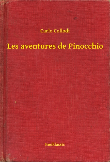 Les aventures de Pinocchio ebook by Carlo Collodi