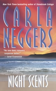 Night Scents ebook by Carla Neggers