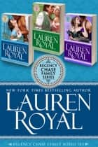 Regency Chase Family Boxed Set ebook by Lauren Royal