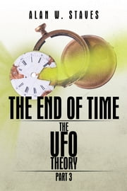 The End of Time ebook by Alan W. Staves