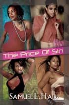 The Price of Sin ebook by Samuel L. Hair