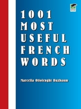 1001 Most Useful French Words ebook by Marcella Ottolenghi Buxbaum