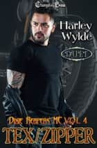Tex/Zipper Duet ebook by Harley Wylde