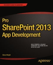 Pro SharePoint 2013 App Development ebook by Steve Wright