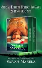 Vera's Christmas Elf - Christmas Paranormal Romance Box Set ebook by Sarah Makela