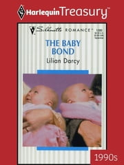 The Baby Bond ebook by Lilian Darcy