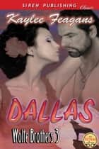 Dallas ebook by Kaylee Feagans