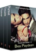 Zack And Clare Boxed Set Books 1-3 (BBW Billionaire Romance) - Zack And Clare ebook by Bea Paydean