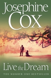Live the Dream ebook by Josephine Cox