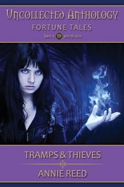 Tramps & Thieves ebook by Annie Reed