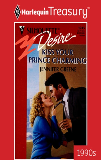 Kiss Your Prince Charming Ebook By Jennifer Greene 9781459258457