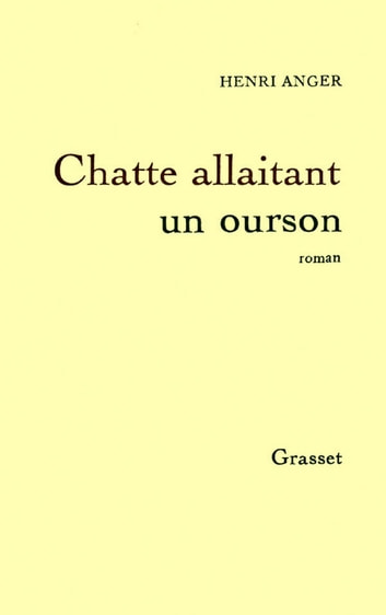 Chatte allaitant un ourson ebook by Henri Anger