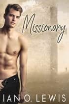 Missionary ebook by Ian O. Lewis