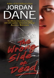 The Wrong Side of Dead ebook by Jordan Dane