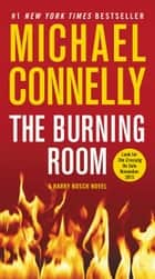 Ebook The Burning Room di Michael Connelly