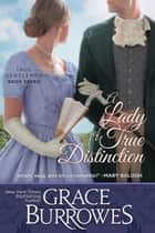 A Lady of True Distinction ekitaplar by Grace Burrowes