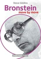 Bronstein: Move by Move ebook by Steve Giddins