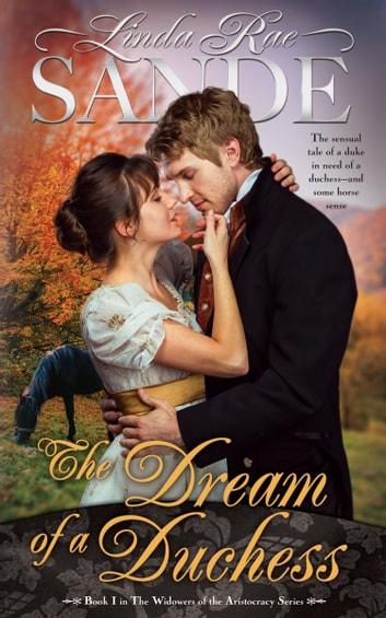 The Dream of a Duchess ebook by Linda Rae Sande