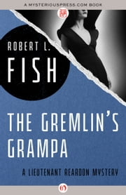 The Gremlin's Grampa ebook by Robert L Fish