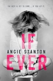 If Ever ebook by Angie Stanton
