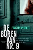 De buren van nr. 9 ebook by Felicity Everett, Harriët Vierdag