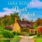 Death in an English Cottage audiobook by Sara Rosett