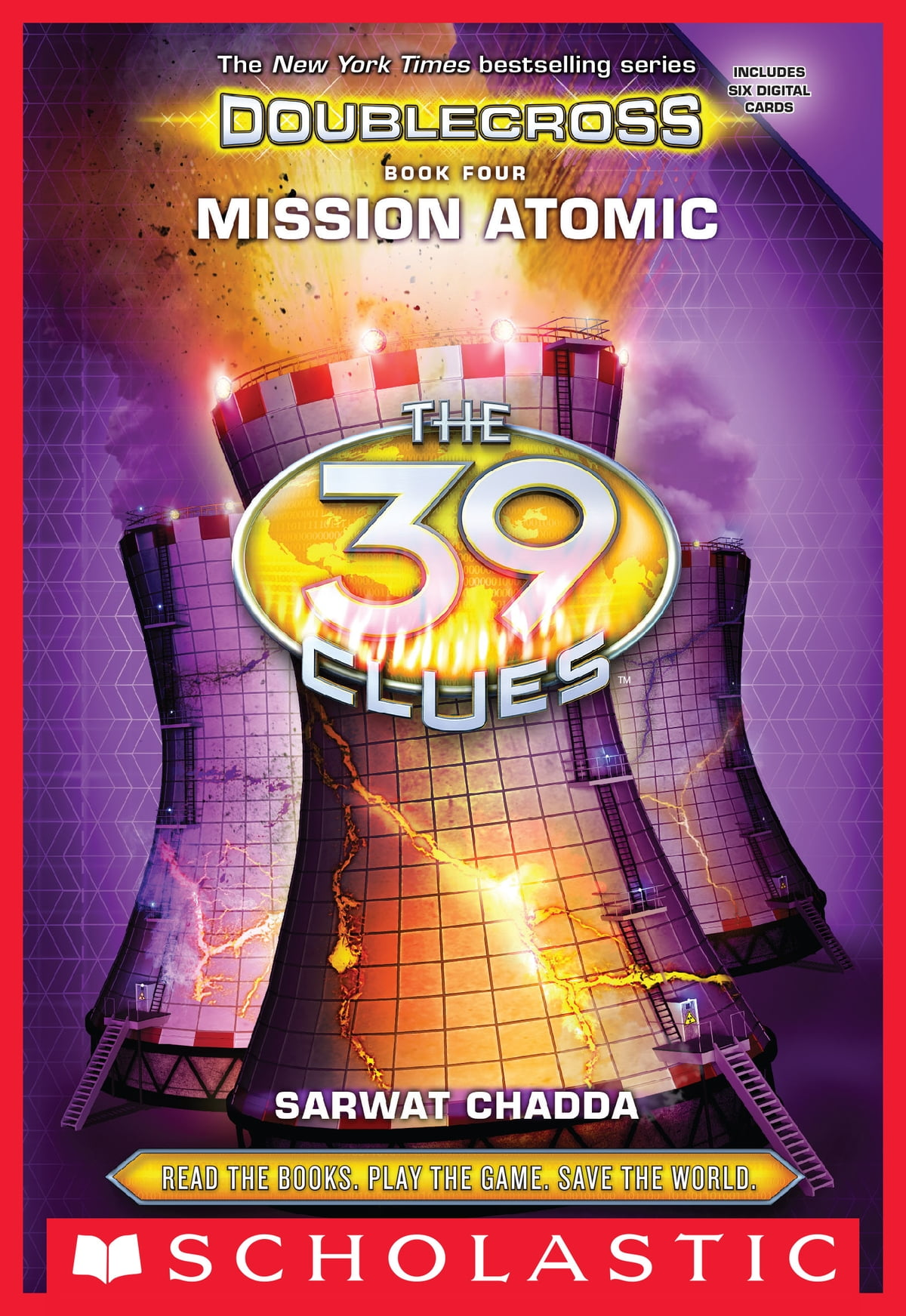 Mission Atomic (the 39 Clues: Doublecross, Book 4) Ebook By Sarwat Chadda