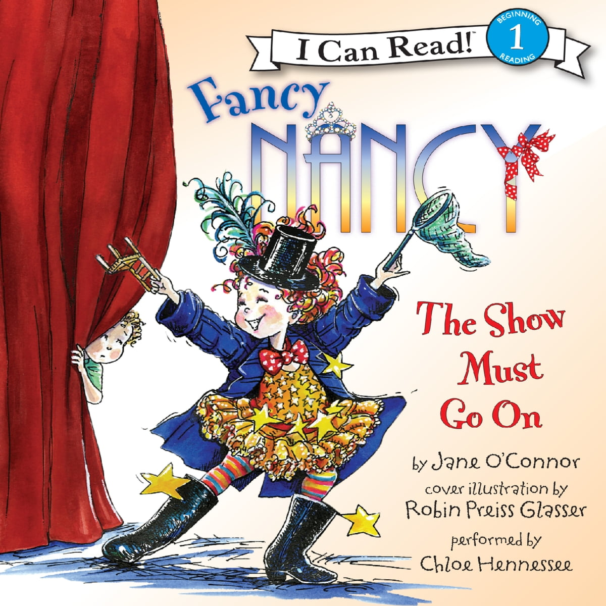 Fancy Nancy: The Show Must Go On Audiobook by Jane O'Connor - 9780062125125  | Rakuten Kobo
