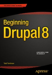Beginning Drupal 8 ebook by Todd Tomlinson