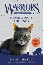 Warriors Super Edition: Hawkwing's Journey ebook by Erin Hunter,James L. Barry