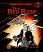 The Red Ruby - Book 3 ebook by Lars Jakobsen, Lars Jakobsen