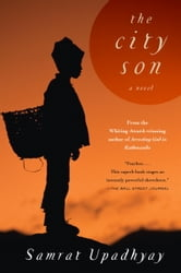 The City Son ebook by Samrat Upadhyay