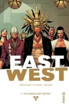 East of West - Tome 5 ebook by Jonathan Hickman, Nick Dragotta